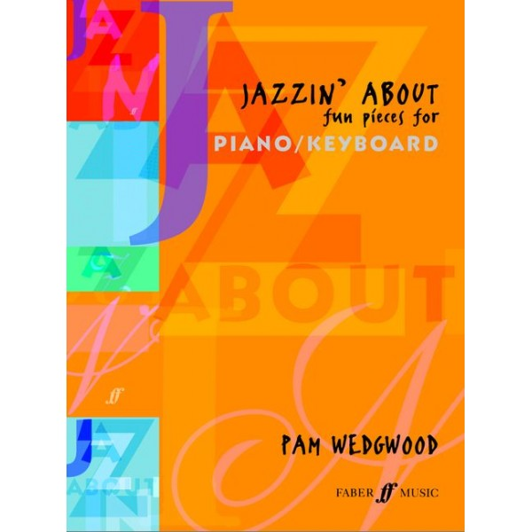 Wedgwood, Pam - Jazzin About (piano)