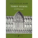 Maw, Nicholas - Three Hymns. SATB accompanied