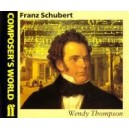 Thompson, Wendy - Composers World: Schubert