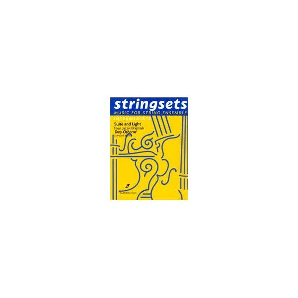 Osborne, Tony - Suite & Light. Stringsets (score &parts)