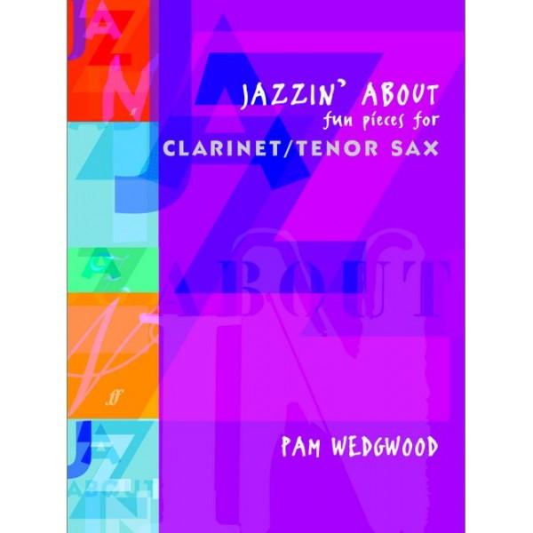 Wedgwood, Pam - Jazzin About (clarinet/tensax & piano)