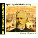 Thompson, Wendy - Composers World: Tchaikovsky