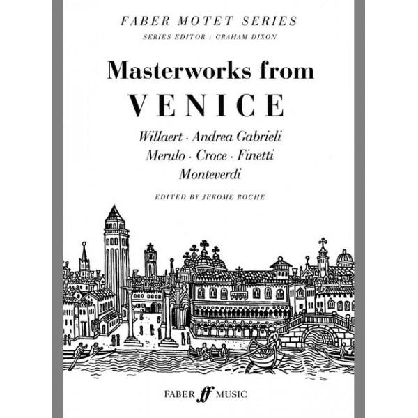Roche, Jerome (editor) - Masterworks from Venice. SATB unacc.