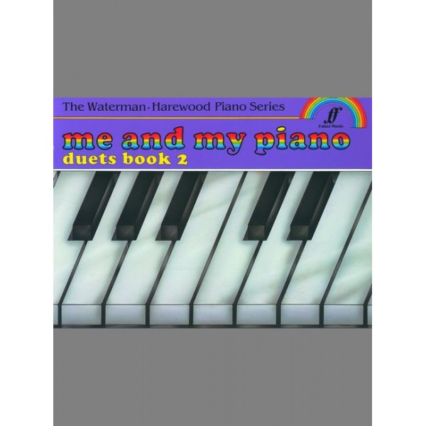 Waterman, F - Me and My Piano Duets. Book 2