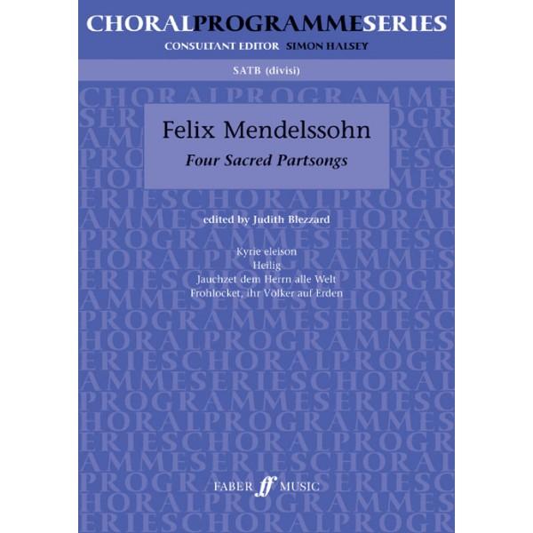 Mendelssohn, Felix - Four Sacred Partsongs. SATB unacc. (CPS)