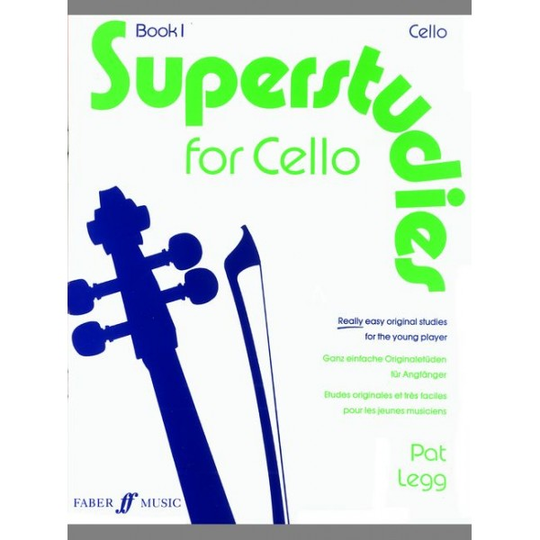 Legg, Pat - Superstudies. Book 1 (cello)