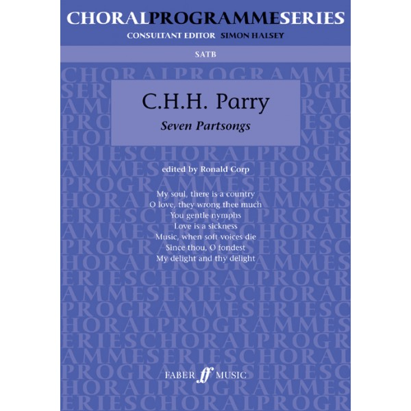Parry, Charles Hubert - Seven Partsongs. SATB unacc. (CPS)