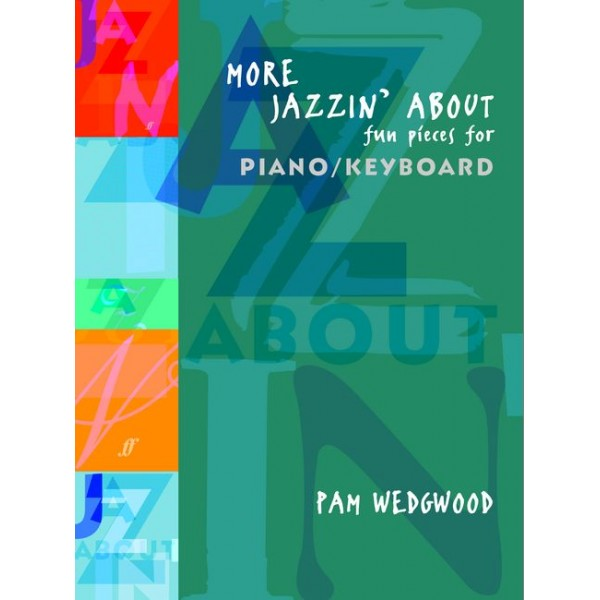 Wedgwood, Pam - More Jazzin About (piano)