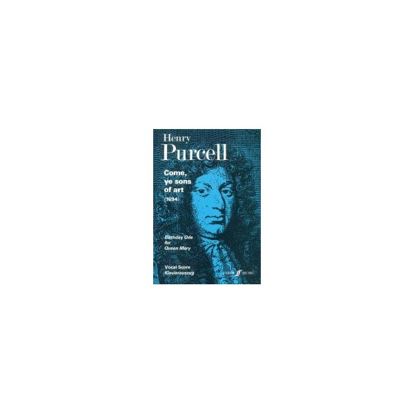 Purcell, Henry - Come, ye sons of art (vocal score)
