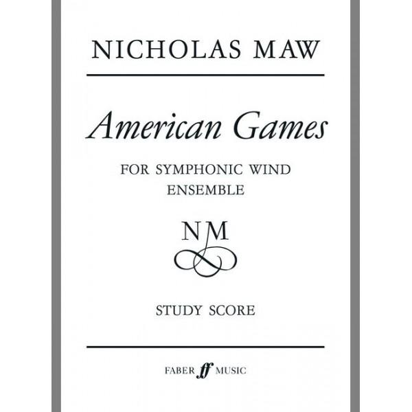 Maw, Nicholas - American Games. Wind band (score)