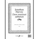 Harvey, Jonathan - Dum transisset sabbatum. SATB unacc.