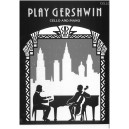 Gershwin, George - Play Gershwin (cello and piano)