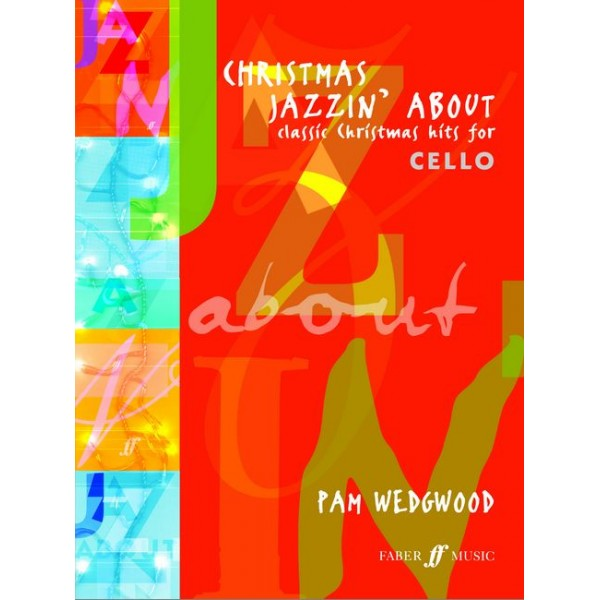Wedgwood, Pam - Christmas Jazzin About (cello & piano)