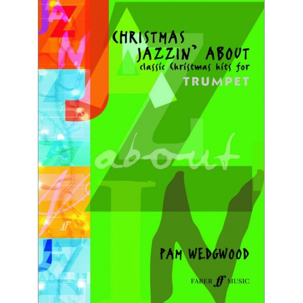 Wedgwood, Pam - Christmas Jazzin About (trumpet & pno)