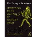 Wills, Simon - Baroque Trombone, The (trombone & piano)