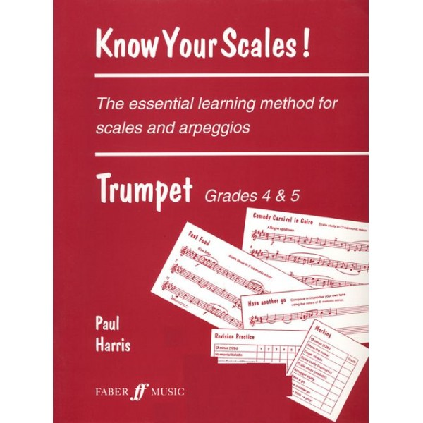 Harris, Paul - Know Your Scales! Trumpet Grades 4-5