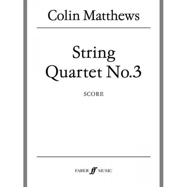 Matthews, Colin - String Quartet No.3 (score)