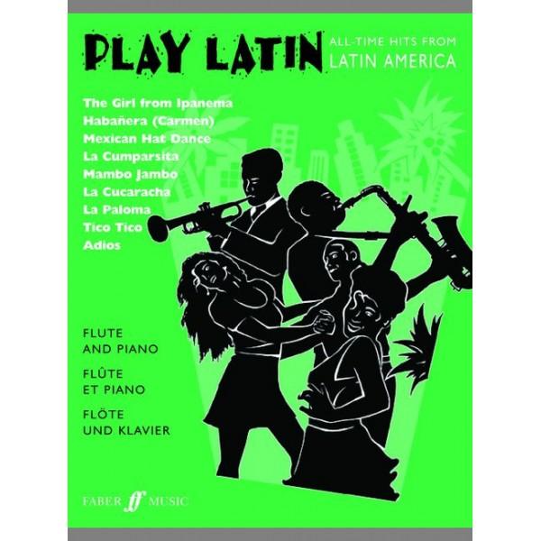 Gout, Alan (arranger) - Play Latin (flute and piano)