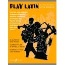 Gout, Alan (arranger) - Play Latin (clarinet and piano)
