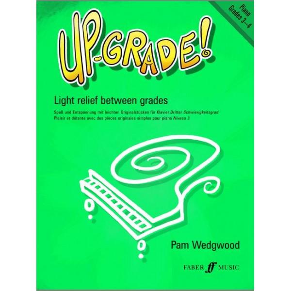 Wedgwood, Pam - Up-Grade! Piano Grades 3-4