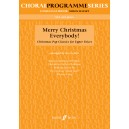Arch, Gwyn (arranger) - Merry Christmas Everybody SSA acc. (CPS)