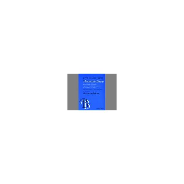 Britten, Benjamin - Five Songs from Harmonia Sacra (high vc)