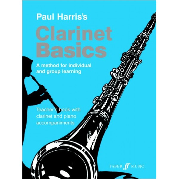 Harris, Paul - Clarinet Basics (teachers book)
