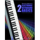 Walker, Sarah - Electronic Keyboard Basics 2 (with CD)