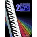 Walker, Sarah - Electronic Keyboard Basics 2 (with CD)