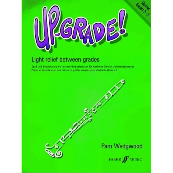 Wedgwood, Pam - Up-Grade! Clarinet Grades 2-3