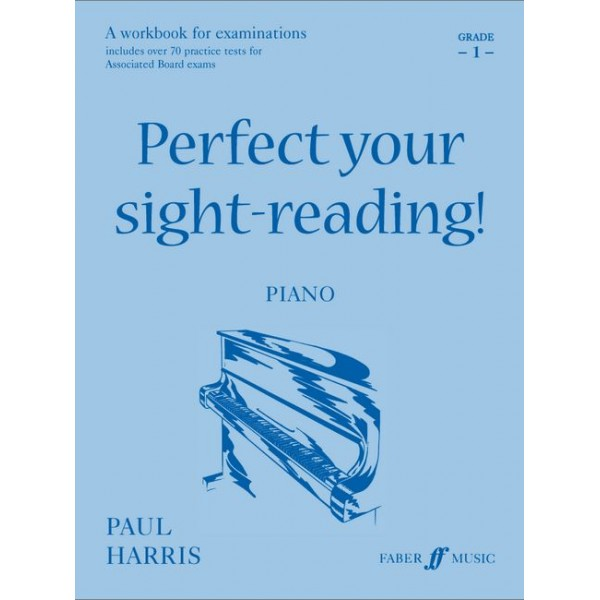 Harris, Paul - Perfect your sight-reading! Piano 1