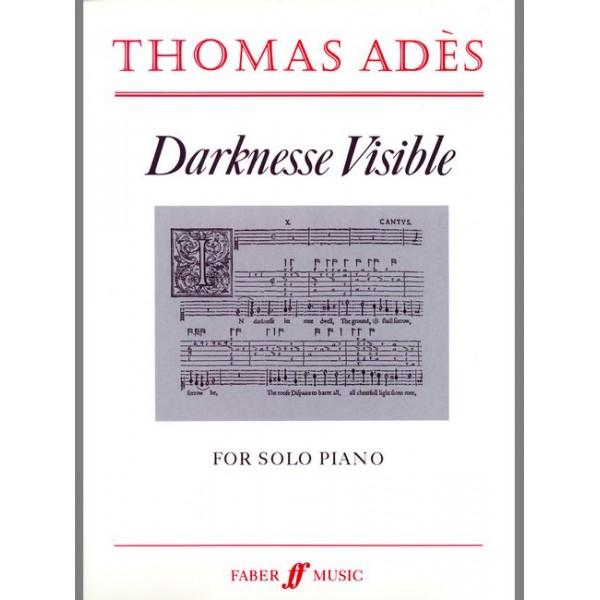 Adès, Thomas - Darknesse Visible (piano)