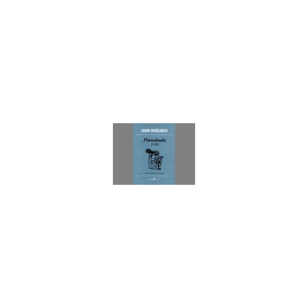 Woolrich, John - Pianobooks I-VII (piano)