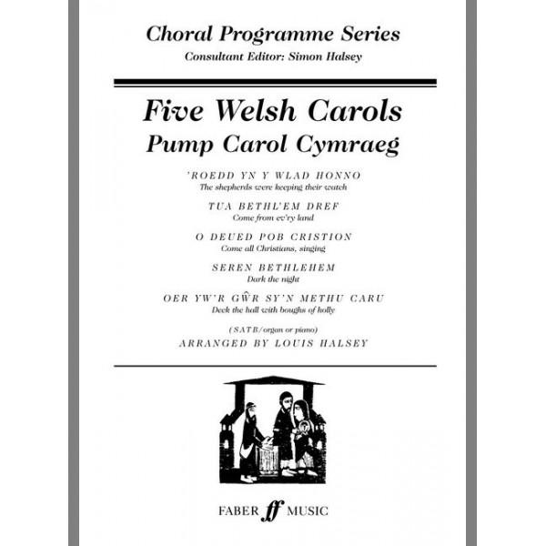 Halsey, Louis (arranger) - Five Welsh Carols SATB accompanied (CPS)