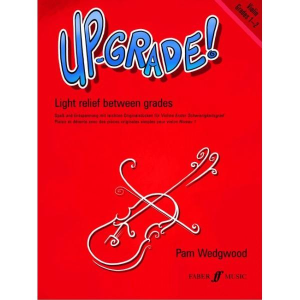 Wedgwood, Pam - Up-Grade! Violin Grades 1-2