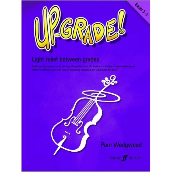 Wedgwood, Pam - Up-Grade! Cello Grades 3-5