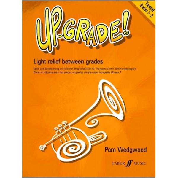 Wedgwood, Pam - Up-Grade! Trumpet Grades 1-2