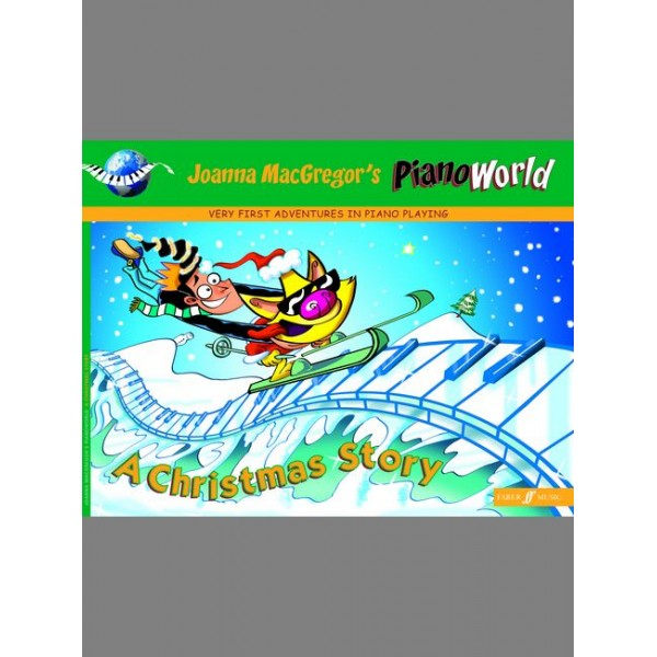MacGregor, Joanna - PianoWorld. A Christmas Story