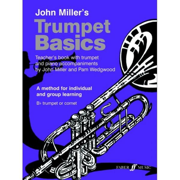Miller, J - Trumpet Basics (teachers book)