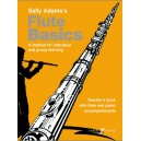 Adams, Sally - Flute Basics (teachers book)