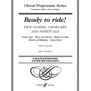Burton, Ken (arranger) - Ready to ride! SATB accompanied (CPS)