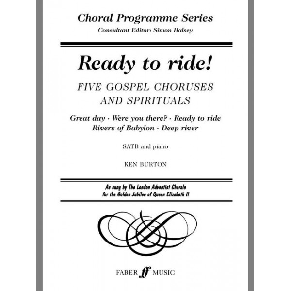 Burton, Ken (arranger) - Ready to ride! SATB accompanied (CPS)