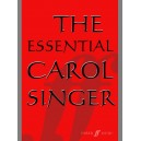 Parry, Ben (arranger) - Essential Carol Singer, The. SATB acc.