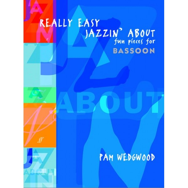 Wedgwood, Pam - Really Easy Jazzin About (bassoon &pno)