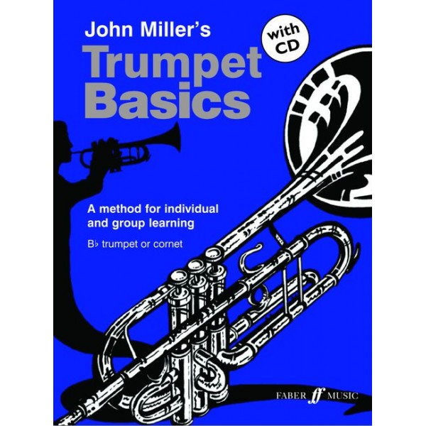 Miller, John - Trumpet Basics (pupils book/CD)