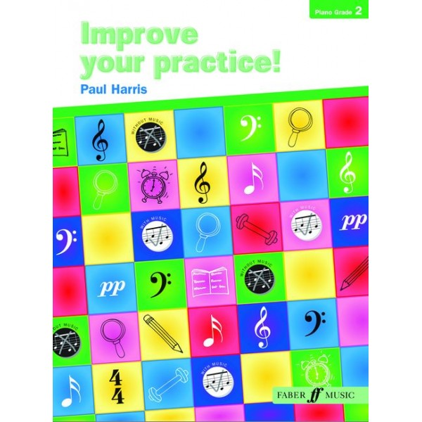 Harris, Paul - Improve your practice! Piano Grade 2