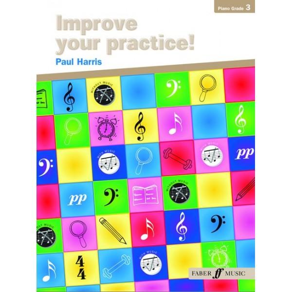 Harris, Paul - Improve your practice! Piano Grade 3
