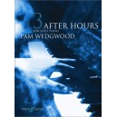 Wedgwood, Pam - After Hours. Book 3 (piano gr 5-6)
