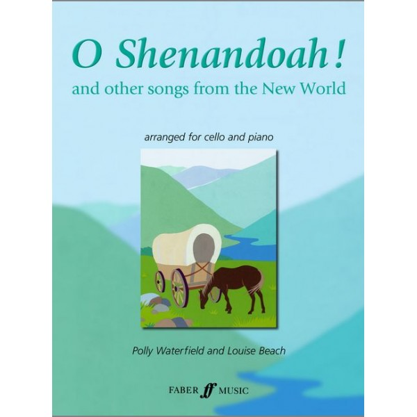 Waterfield, P - O Shenandoah! (cello and piano)