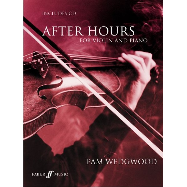 Wedgwood, Pam - After Hours (violin and piano/CD)